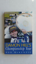DAMON  HILL's  Championship Year.  by Bob McKenzie.  1996 book.  Grand Prix.