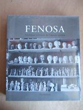FENOSA (APEL-LES) CATALOGUE RAISONNE DE L'OEUVRE SCULPTE. Ed Flammarion. 2002