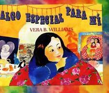 Something Special for Me (Spanish edition): Algo especial para mi