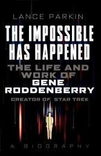 Gene Roddenberry : The Man Who Created Star Trek - A Biography by Lance...