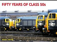 Fifty Years of Class 50s NEW Strathwood Railway Book