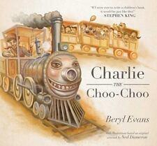 Charlie the Choo-Choo by Beryl Evans (2016)