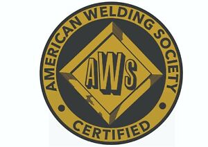 American Welders Society certified Sticker decal --100 mill - 4 inches .