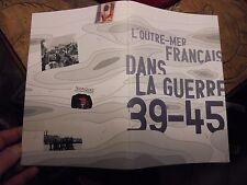 l'Outre-Mer Française dans Guerre 39.45 : Indochine Tonkin Afrique Noire du Nord