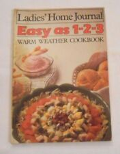 Ladies' Home Journal EASY AS 1-2-3 Warm Weather Cookbook (1985 paperback)