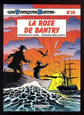 TUNIQUES BLEUES T 30  LA  ROSE DE BANTRY  LAMBIL / CAUVIN     EO