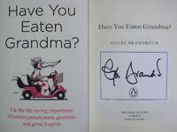 Signed Book plate in - Have You Eaten Grandma? by Gyles Brandreth 2018 Hardback