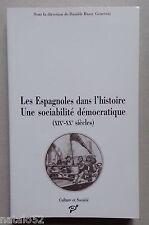 les espagnoles dans l'histoire une sociabilité démocratique (XIXe - XXe siècles)