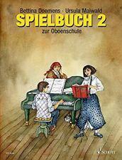 Spielbuch 2 zur Oboenschule mit eingelegter Klavierstimme / Méthode et pédagogie