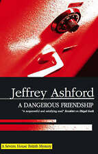 A Dangerous Friendship (Severn House British Mysteries) by