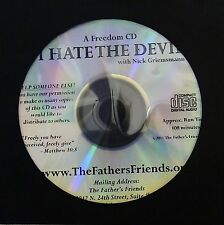 I Hate the Devil Self Deliverance Nick Griemsmann Testimony Prayers Ministry CD