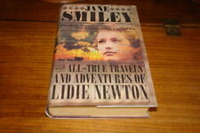 THE ALL-TRUE TRAVELS AND ADVENTURES OF LIDIE NEWTON BY JANE SMILEY-SIGNED COPY