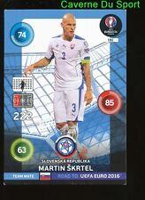 191 MARTIN SKRTEL SLOVAKIA CARTE CARD ADRENALYN ROAD TO UEFA EURO 2016 PANINI T