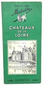 Guide vert MICHELIN - Châteaux de la Loire - 14ème édition 1959
