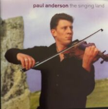 Paul Anderson The Singing Land CD Scottish Fiddle Music Rare Out Of Stock 2001