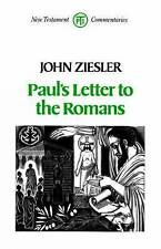 PAUL'S LETTER TO THE ROMANS (TPI New Testament Commentaries), John ZIESLER, Exce