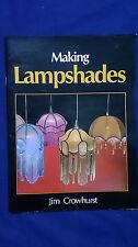 MAKING LAMPSHADES Vintage Tiffany Etc JIM CROWHURST