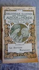 La Havanne, bibliothèque illustrée des voyages autour du monde, PLON vers 1900 .