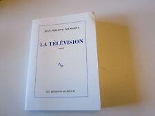 la television .JEAN PHILIPPE TOUSSAINT   ..les editions de minuit .TBE