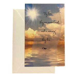 Sympathy Greeting Card for Loved Ones, Family and Friends - By love, They are re