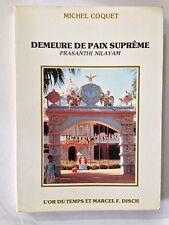 DEMEURE DE PAIX SUPREME PRASANTHI NILAYAM 1987 MICHEL COQUET
