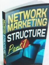 Network Marketing Structure: Part 1 E-Book