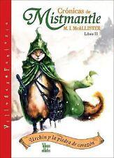Urchin y la piedra de corazon: Libro II (Cronicas de Mistmantle) (Spanish Editio