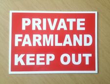 Private Farmland, Keep Out Sign.  Ideal for Farm, camp site etc.  (BL-70)