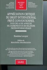 Appréciation critique du droit international privé conventionnel