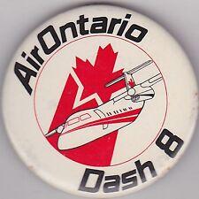 "VINTAGE 2 1/4"" PINBACK #26-054 - AIRLINES - AVIATION - AIR ONTARIO DASH 8"