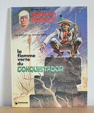 Bernard Prince N°8 La flamme verte du conquistador Hermann & Greg 1974 EO