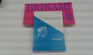 BIGNAMI DIVINA COMMEDIA  PARADISO    ISBN 9788843302093