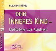 Dein inneres Kind - Meditation zum Abnehmen: Meditatione... | Buch | Zustand gut