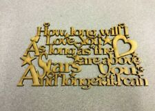 Wooden 4mm MDF Laser Cut,How long will i love you,wedding,mother's day, birthday
