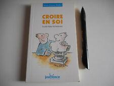 CROIRE EN SOI / MARIE-FRANCE MULLER - EDITIONS JOUVENCE