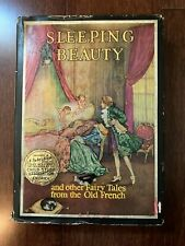 SLEEPING BEAUTY AND OTHER FAIRY TALES FROM THE OLD FRENCH ~ EDMUND DULAC ~ HB
