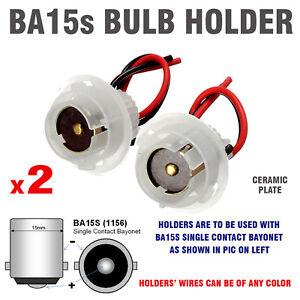 BA15S CAR BULB HOLDERS BRAKE & TAIL BULBS 12V & 24V