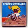 Super 8 Piccolo Film 4304, Speedy Gonzales zieht in den Krieg, 17 m, s/w, stumm.