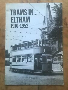 Trams in Eltham 1910-1952 The Eltham Society 1972 First Edition