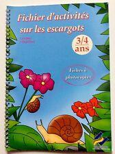 . PEDAGOGIE EDITION EBLA FICHIER D'ACTIVITES SUR LES ESCARGOTS 3/4 ANS