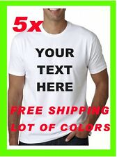 5 !! NEW Custom Personalized T Shirts -PRINT YOUR TEXT  -bussines- club - promo