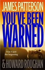 NEW - You've Been Warned by Patterson, James; Roughan, Howard