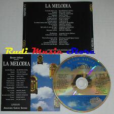 CD renzo arbore LA MELODIA quartetto cetra de palma pizzi latilla (C5*) no mc lp