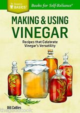 Making and Using Vinegar  Recipes That Celebrate Vinegar's Versatility Book  New
