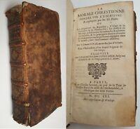 1661 LA MORALE CHRESTIENNE FONDEE SUR L'ESCRITURE Charles Savreux, Paris