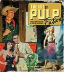 Art of Pulp Fiction : An Illustrated History of Vintage Paperbacks, Hardcover...