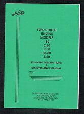 JAP 2 STROKE - MODELS  80, C80, R80, RS80, S80 - Running & Maintenance Manual
