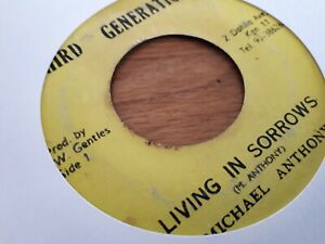 """Michael Anthony , Living In Sorrow , 7"""" Third Generation"""