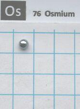 1.03 gram 99,995% Solid Osmium Metal pellet - Pure Element 76 sample