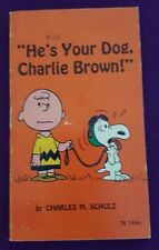 """""""He's Your Dog, Charlie Brown!"""", Charles M. Schulz, 1968, Peanuts, Snoopy"""